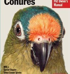 barrons conures a complete pet owners manual by gayle sourcek 237x250 - Barron's Conures: A Complete Pet Owner's Manual by Gayle Sourcek